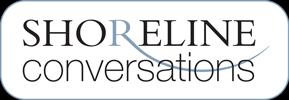Shoreline Conversations