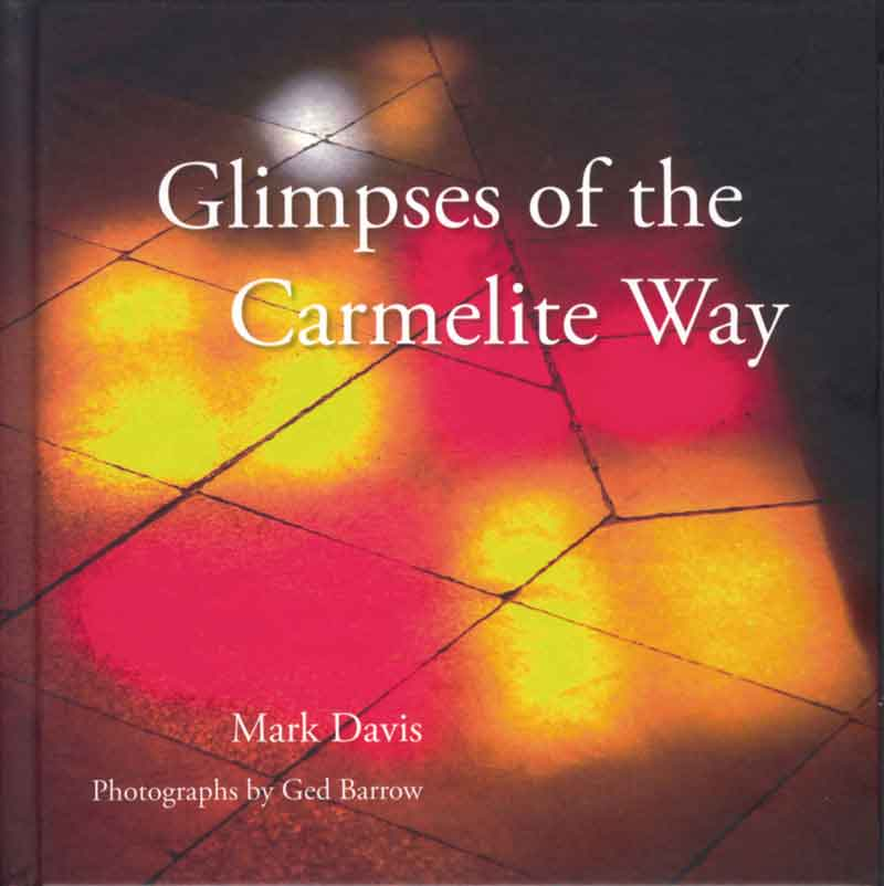 Glimpses of the Carmelite Way